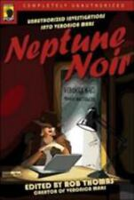 Neptune Noir: Unauthorized Investigations into Veronica Mars (Smart-ExLibrary