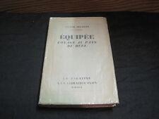 Victor SEGALEN: Equipée, voyage au pays du réel. édition originale numérotée