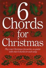 6 Chords For Christmas Learn to Play Carols Songs Guitar Lyrics Music Book