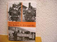 Bahn im Bild 65 Die Reihen U, Uv und Bh Rh Baureihe 298