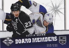 12-13 Limited Dustin Brown /199 Board Members LA Kings 2012