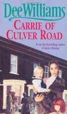 Carrie of Culver Road: A touching saga of the search for happiness-Dee Williams