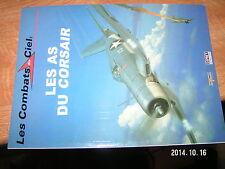 Les Combats du ciel Delprado Osprey n°10 Les As du Corsair