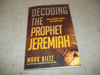 Decoding the Prophet Jeremiah: What an Ancient Prophet Says about Today (Paperba