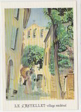 CP Postcard Affiche LE CASTELLET village médiéval G. Fevre Edit CLOUET 10326