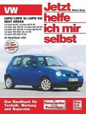 VW Lupo / VW Lupo 3L / Lupo FSI, Seat Arosa ab Modell 1998. Jetzt helfe ich mir