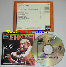 CD JETHRO TULL Serenade for a cuckoo 1993 eec ON STAGE CD 12062(Xs5) lp mc dvd