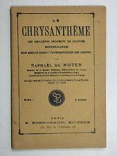 Raphaël de Noter LE CHRYSANTHÈME Culture Multiplication Emploi ÉDITION BORNEMANN