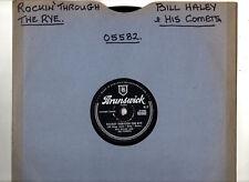 78 RPM.BILL HALEY & COMETS.ROCKIN' THROUGH THE RYE / HOT DOG BUDDY BUDDY.UK ORIG