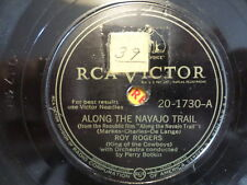 RCA VICTOR 78 RECORD /ROY ROGERS/DON'T BLAME IT ALL ON ME/ALONG NAVAJO TRAIL/VG+