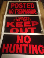 "Lot of 3 No Hunting! Posted No Trespassing! Private Property KEEP OUT! 12"" x 8"""