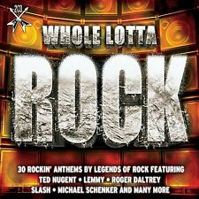 Whole Lotta Rock- 30 ROCKIN ANTHEMS - TED NUGENT - LEMMY - ROGER DALTREY - SLASH