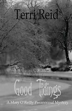 Good Tidings: A Mary O'Reilly Paranormal Mystery - Book Two-ExLibrary