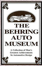 The Behring Auto Museum-Truly unique collectible cars!