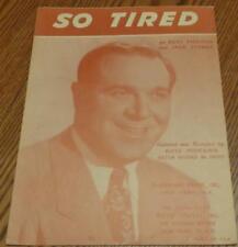 Vintage Sheet Music - So Tired - 1943 Edition - VGC - Russ Morgan, Jack Stuart