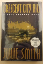Skip Langdon Mystery: Crescent City Kill by Julie Smith - Signed First Edition