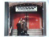 CROKER BRENDAN - And the 5 o'clock shadows - CD Album