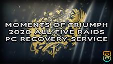 Moments of Triumph 2020 - All Five Raids - Recovery Service (PC/Xbox/PS4)