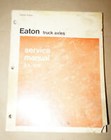1974 Eaton Single Reduction Truck Axles EA-104 Service Manual