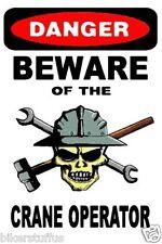 DANGER BEWARE OF THE CRANE OPERATOR WITH SKULL HARD HAT STICKER HELMET STICKER