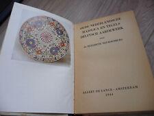 Oude Nederlandsche majolica, tegels van Delftsch aardewerk (boek 1944)