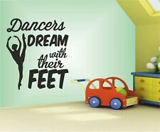 Dancers Dream with Their feet Wall art Decal Sticker Home Decoration