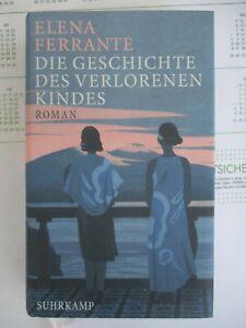 Elena Ferrante Die Geschichte des verlorenen Kindes Suhrkamp Verlag Berlin 2018