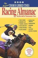 The Original Thoroughbred Times Racing Almanac: 2006