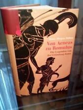 Hans J. Hillen: Von Aeneas zu Romulus Die Legenden von der Gründung Rom  -HC