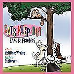 Cats Keep Out : Sam and Friends by Vicki Diane Westling (2009, Paperback)