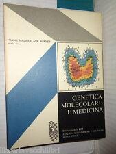 GENETICA MOLECOLARE E MEDICINA Frank Macfarlane Burnet Mondadori 1974 scienza