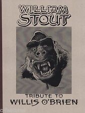 WILLIAM STOUT: TRIBUTE TO WILLIS O'BRIEN King Kong ART BOOK Ltd Ed 1000 + SIGNED
