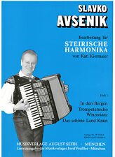 Steirische Harmonika Noten : Slavko AVSENIK - Bearbeitungen f. Steirische 1