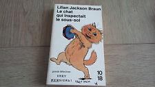 LE CHAT QUI INSPECTAIT LE SOUS-SOL  / LILIAN JACKSON BRAUN