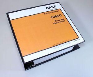 CASE 1085C CRUZ-AIR EXCAVATOR SERVICE TECHNICAL MANUAL REPAIR SHOP IN BINDER