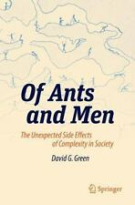Of Ants and Men: The Unexpected Side Effects of Complexity in Society