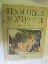 """Louis Dimier """"Les Maîtres du XVIII ème Siècle"""" / Editions François Limoges 1943"""