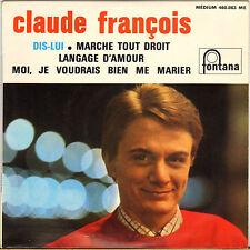 """CLAUDE FRANCOIS """"DIS-LUI"""" EP 60'S PHILIPS 460.863"""
