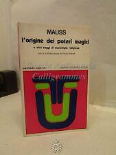 SCIENZE: Mauss, L'origine dei poteri magici, Newton Compton Ed. 1977, Religione