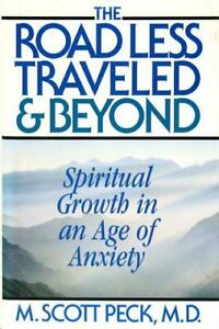 The Road Less Traveled & Beyond: Spiritual Growth In An Age Of... (HB, 1997)