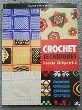 Renate Kirkpatrick- Crochet  techniques .Very good condition.