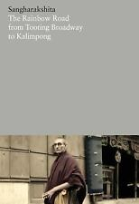 The Rainbow Road from Tooting Broadway to Kalimpong: Memoirs of an English Bu...