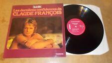 Les dernieres confidences de CLAUDE FRANÇOIS - FRENCH LP 1979 - CARRERE 67 328