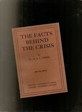 Fisher, H A L; The Facts Behind the Crisis