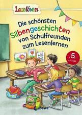 Leselöwen - Das Original - Die schönsten Silbengeschichten von Schulfreunden zum
