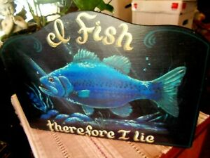 "Vintage FISHING Sign 'I FISH THERFORE I LIE' 15""x11"" Fisherman Hand Painted Wood"