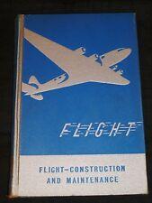 Flight: Construction and Maintenance - Wright & Martin, 1944 ed.