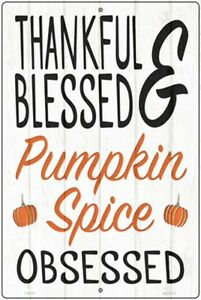 Thankful Blessed Pumpkin Spice Obsessed Novelty Sign Autumn Season Decorations