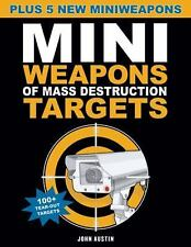 Mini Weapons of Mass Destruction: Mini Weapons of Mass Destruction Targets : 100