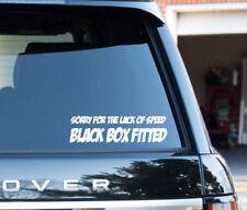 Désolé pour la vitesse de boîte noire ajustée Drôle Autocollant nouveau conducteur Autocollant en Vinyle-Blanc